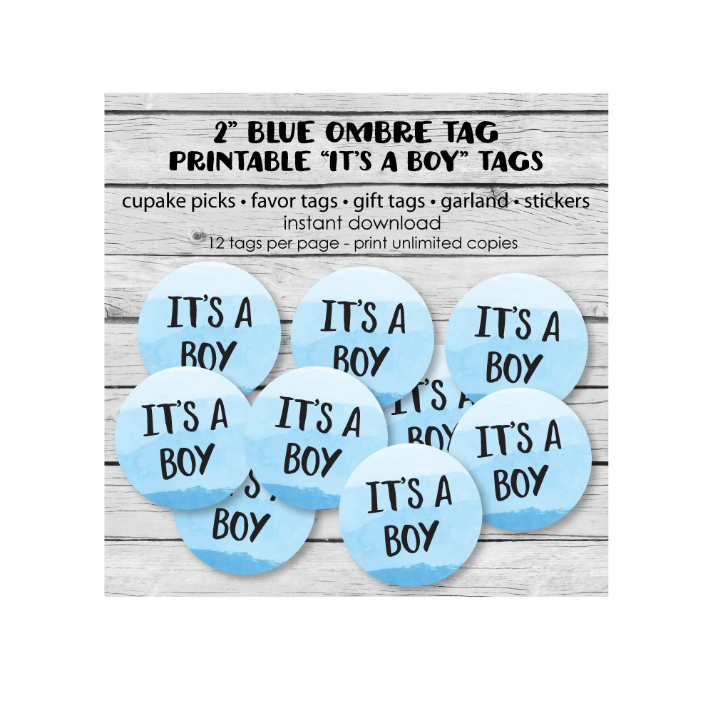 picture about Baby Shower Tags Printable named Absolutely free Printable Blue Ombre Its A Boy Little one Shower Tags