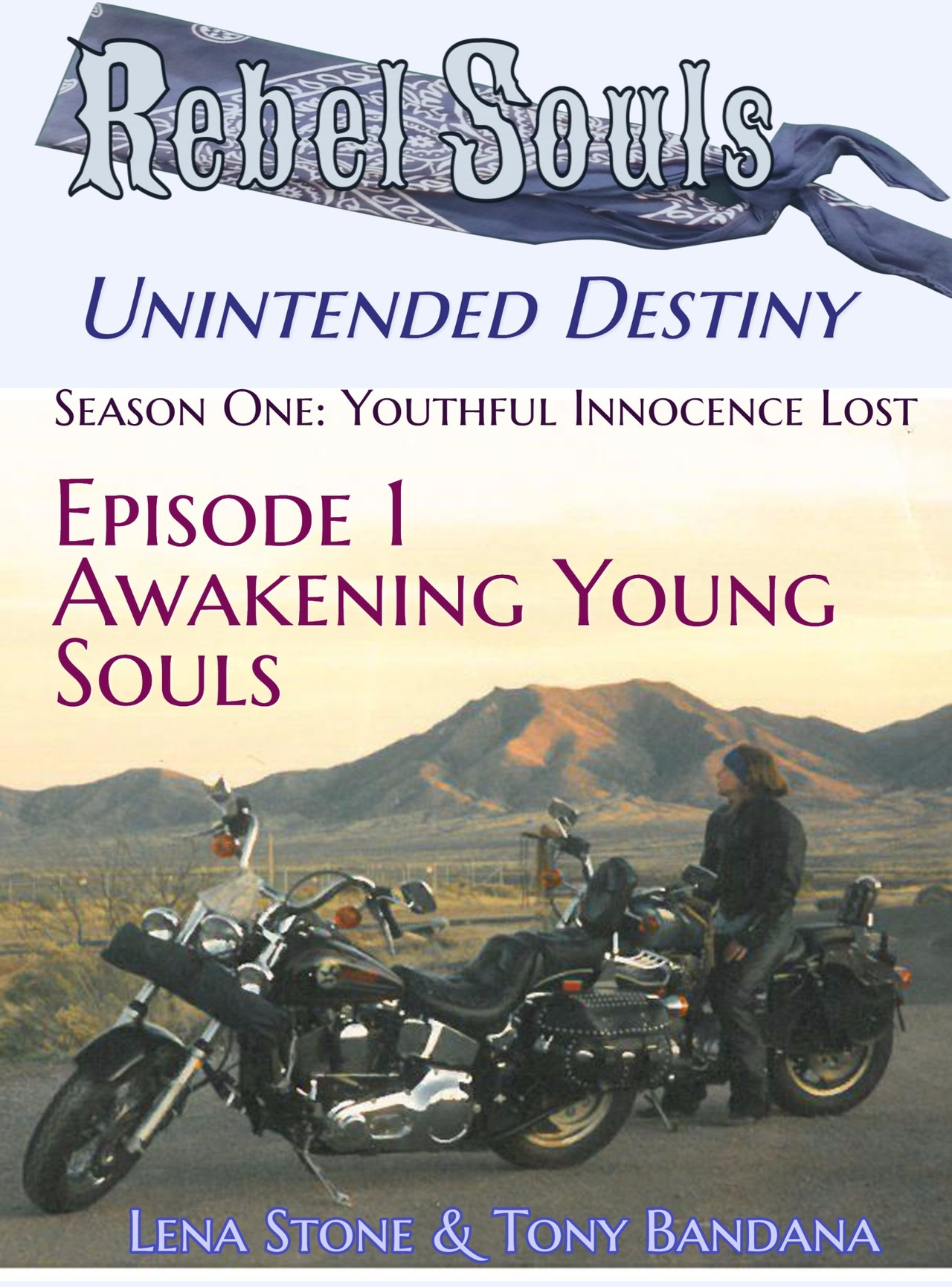Season One - Episode 01 - Awakening Young Souls