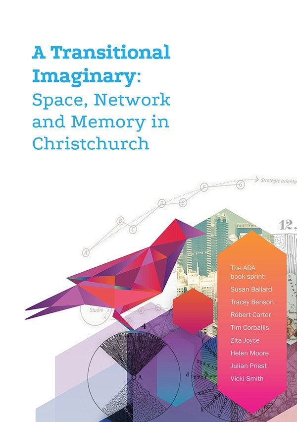 A Transitional Imaginary: Space, Network and Memory in Christchurch