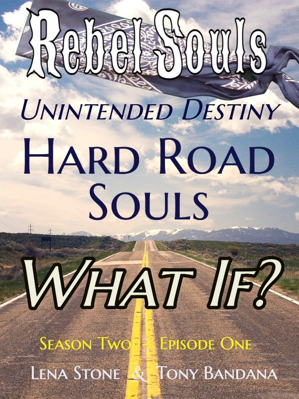 What If? Hard Road Souls - Kindle