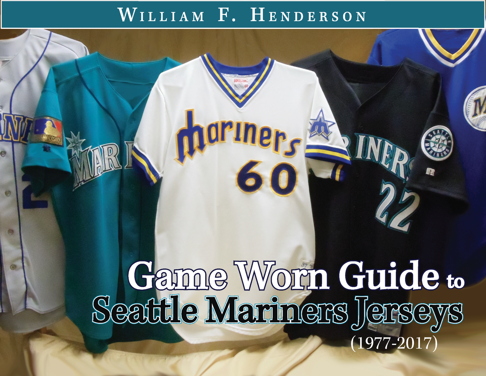 separation shoes 1881d b8896 Game Worn Guide to Seattle Mariners Jerseys (1977-2017) - Game Worn Guides  / William Henderson