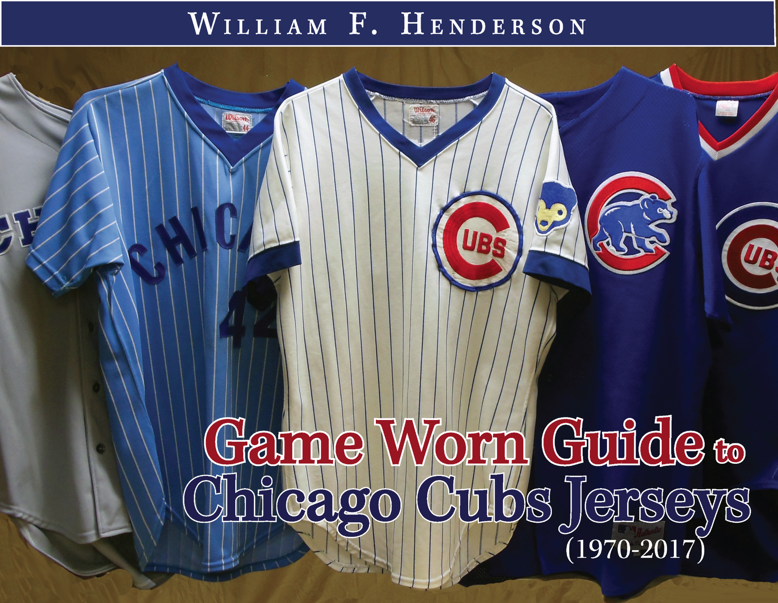 sports shoes 3e811 7dc14 Game Worn Guide to Chicago Cubs jerseys (1970-2017) - Game Worn Guides /  William Henderson